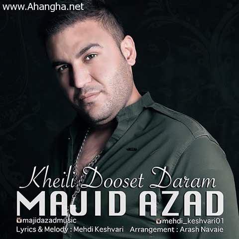 Majid-Azad-Kheili-Dooset-Daram-ahangha