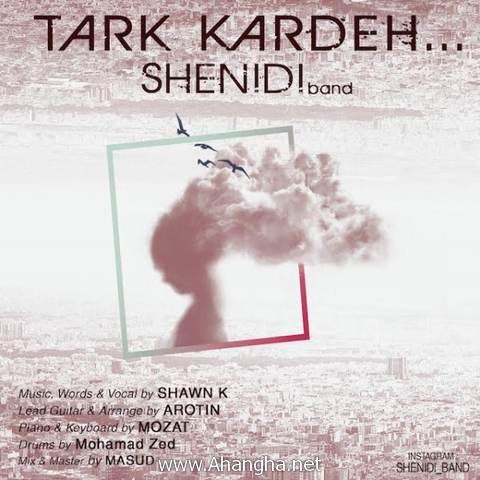 Shenidi_Band_Tark_Kardeh-ahangha