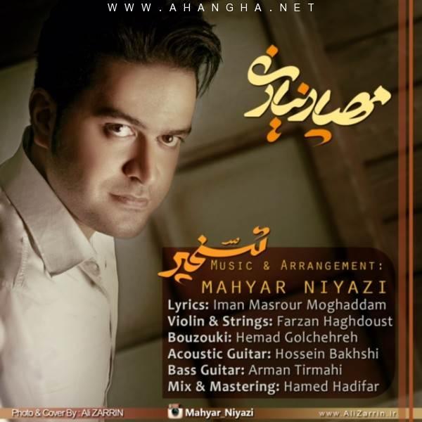 Mahyar Niyazi -Taskhir