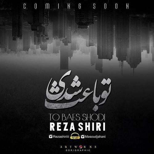 Reza Shiri -To Baes Shodi
