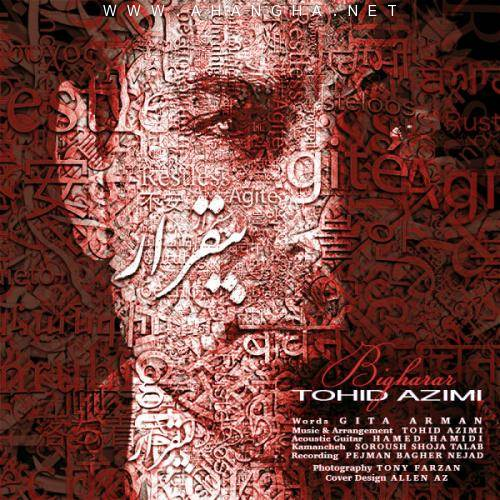 Tohid Azimi -Bigharar