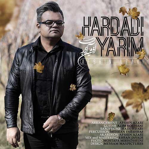 دانلود آهنگ جدید افشین آذری به نام هاردادی یاریم