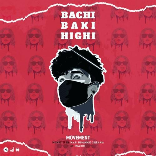 دانلود آهنگ جدید موومنت به نام باچی باکی هایی