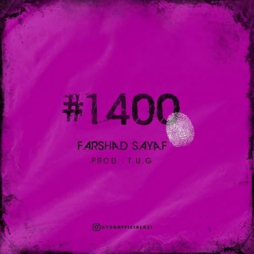 دانلود آهنگ جدید فرشاد سیاف به نام 1400