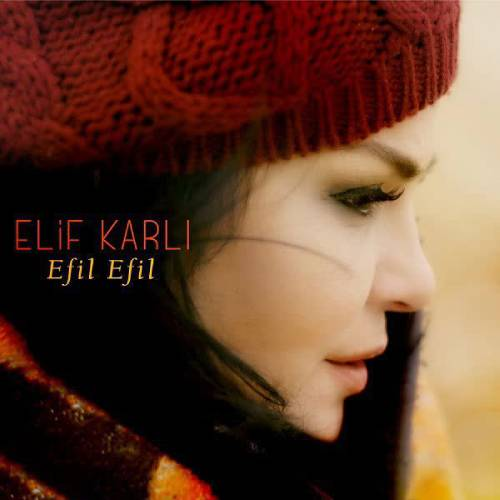 دانلود آهنگ جدید الیف کارلی به نام Efil Efil