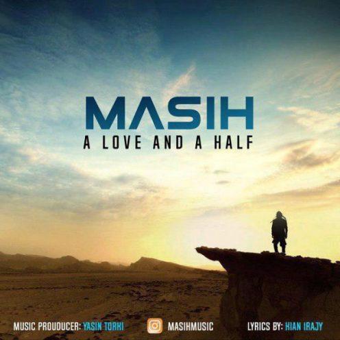 دانلود آهنگ جدید مسیح به نام یک عشق و نصفی