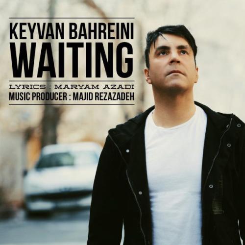 دانلود آهنگ جدید کیوان بحرینی به نام انتظار